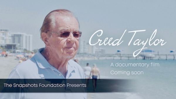 Creed Taylor Documentary Now In Production