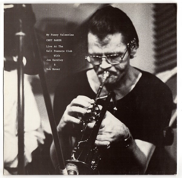 The Records You Didn't Know You Needed---#1: Chet Baker—My Funny Valentine---(Circle 23581 26)