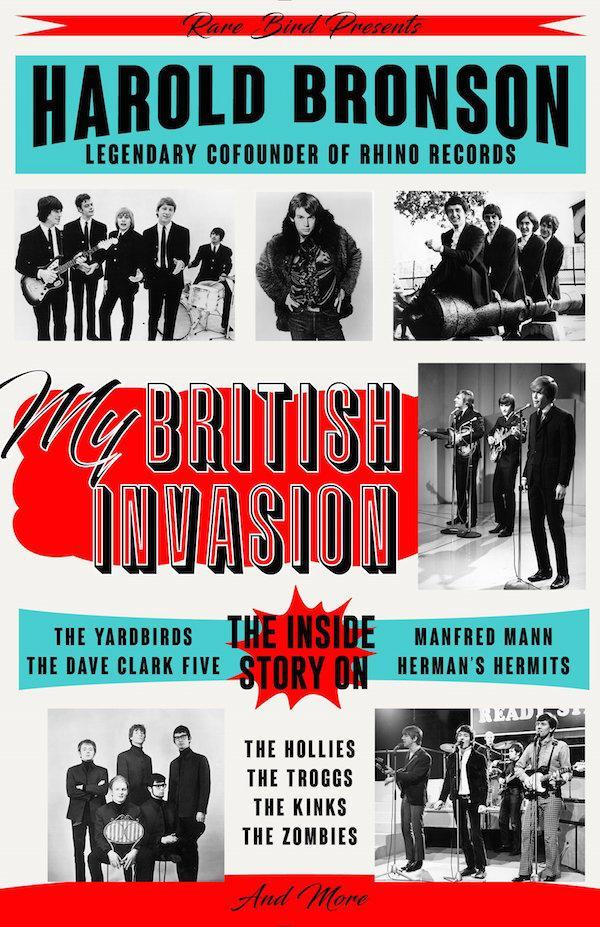 "Harold Bronson's ""My British Invasion"" Is An Eyewitness to Musical History"