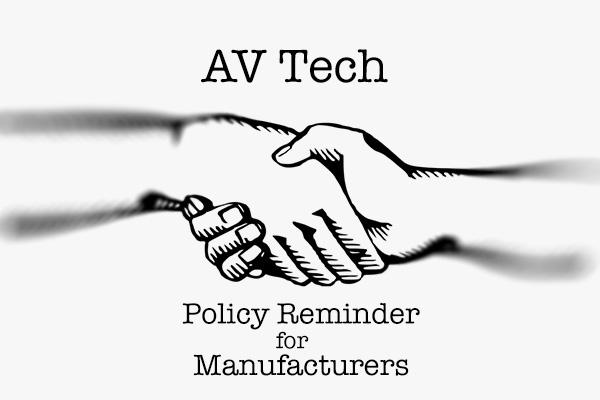 A/V Tech Media Review Policy Reminder