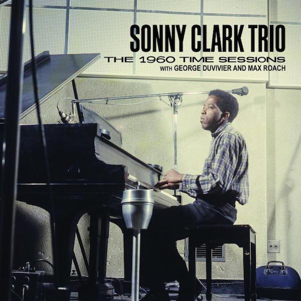 """""""Sonny Clark Trio : The 1960 Time Sessions with George Duvivier and Max Roach"""" November 24th From Tompkins Square"""